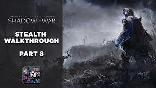 "Shadow of War - Stealth Gameplay Walkthrough - Part 8 PC/ULTRA - ""TRAITOR"