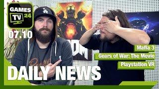 Mafia 3 Probleme, Gears of War Film, Origin, PS VR  | Games TV 24 Daily - 07.10.2016