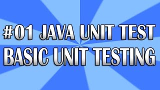 Java Unit Test 01 - Writing a Test