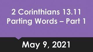 2 Corinthians 13:11 part 1