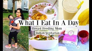 What I Eat In A Day //Indian Vegetarian Food While Breast Feeding To Loose Baby Weight/I #1