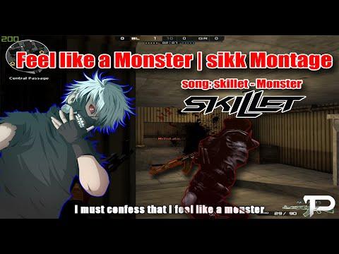 Feel Like A Monster | Sikk Montage