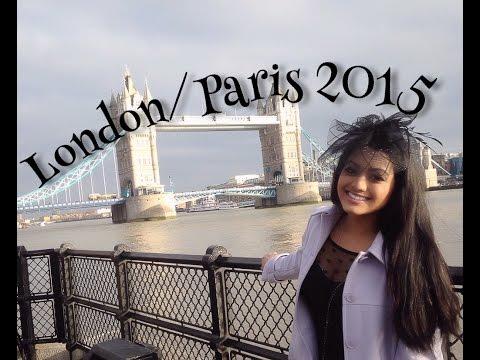 Travel Vlog: London/Paris 2015