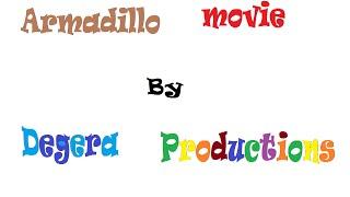 Armadillo movie degera productions master copy