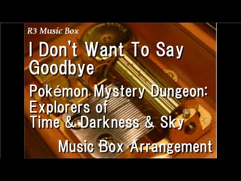 Zutto Wasurenai....../Pokémon Mystery Dungeon: Explorers of Time & Darkness & Sky [Music Box]