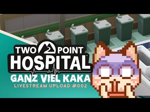 Das offene Scheißhaus? 💉 Two Point Hospital #002