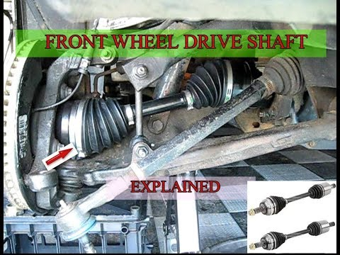 Front wheel drive mechanism | Drive shaft explained