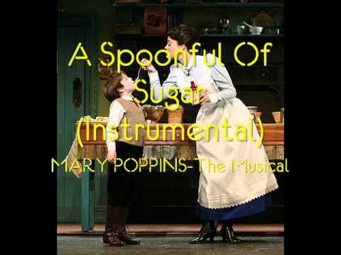 A Spoonful of Sugar (Instrumental) - MARY POPPINS The Musical