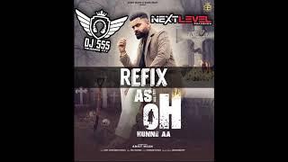 Asi Oh Hunne Aa - REFIX - DJ SSS - NextLevelRoadshow
