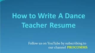 How To Write A Dance Teacher Resume   Dance Teacher Resume   Dance Teachers Resume