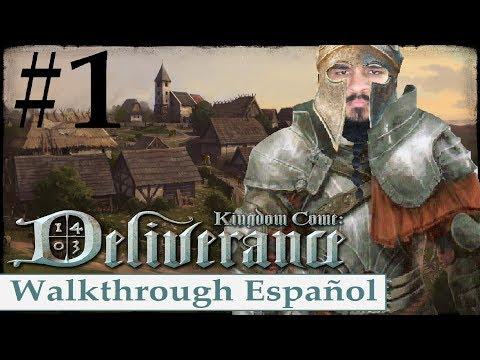 KINGDOM COME DELIVERANCE   Walkthrough #1 (Español)   BOHEMIA NECESITA UN HÉROE