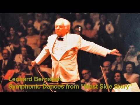 "Leonard Bernstein - Symphonic Dances from ""West Side Story"""