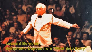 "Leonard Bernstein - Symphonic Dances from ""West Side Story"""