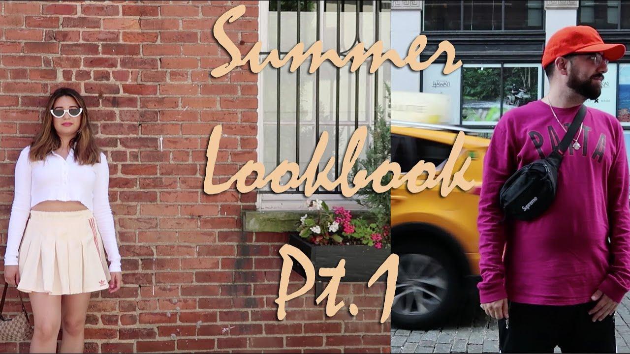 [VIDEO] - His & Hers Streetwear Lookbook - Summer Pt. 1 2
