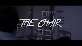 THE CHAIR short horror film