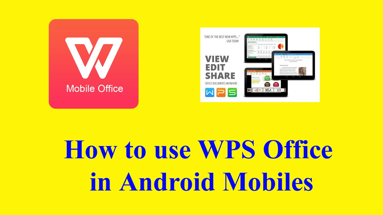 How To Use The Best App Wps Office For Android To Edit And View  Documentsexcel,word,etc