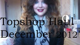 Topshop Haul December 2012 Thumbnail