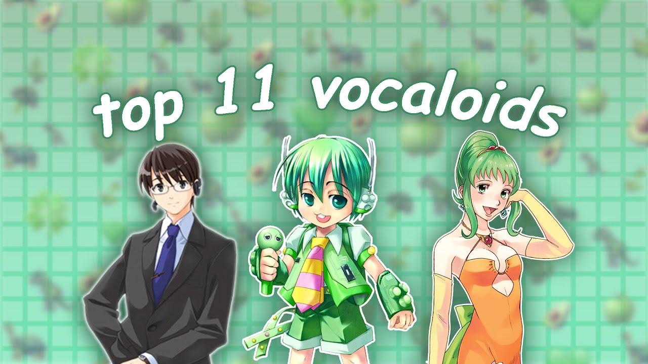 top 11 vocaloids
