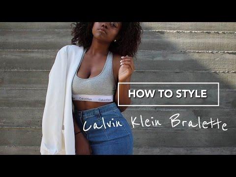 How To Style Calvin Klein Bralette | LOOKBOOK