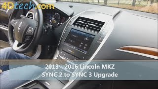 SYNC 2 to SYNC 3 Upgrade | 2013 - 2016 Lincoln MKZ