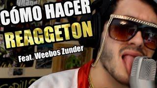 Cómo hacer reggaetón