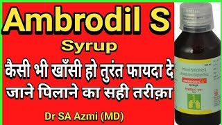 Ambrodil S Syrup (Ambroxol) uses, Dose, Price, Side effects explained.