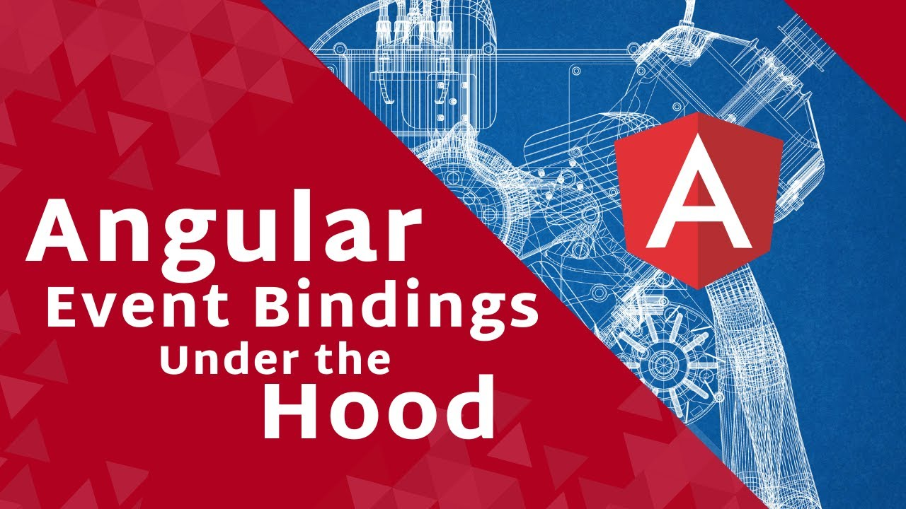 Angular Event Bindings Under the Hood
