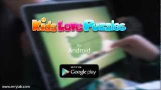 """""""Kids Love Puzzles""""  - game for kids.  Android app  from Eery Lab"""