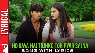 Lyrical: Ho Gaya Hai Tujhko Toh Pyar Sajna - Full Song with Lyrics