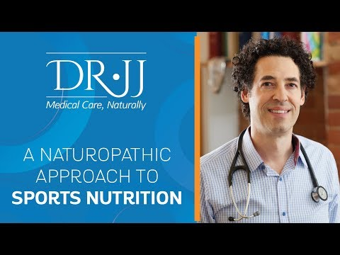 A Naturopathic Approach To Sports Nutrition | Dr. JJ Dugoua, ND | Naturopathic Doctor in Toronto