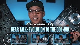 Gear Talk: Evolution to the DDJ-400 (a look at entry level DJ controllers from Pioneer DJ)