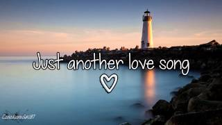 Haley & Michaels - Just Another Love Song (Lyrics)