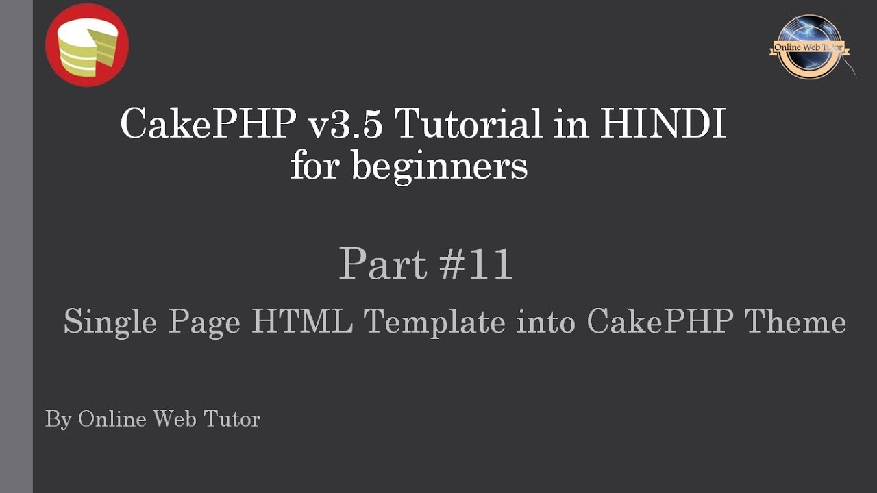 Learn CakePHP v3.5 Tutorial in HINDI for beginners (Part 11) Single ...