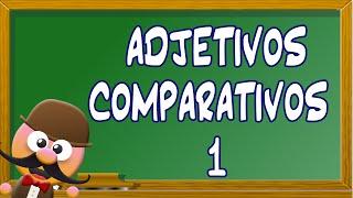 INGLÉS PARA NIÑOS CON MR. PEA - ADJETIVOS COMPARATIVOS 1
