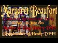Margaret Beaufort Mother of King Henry VII