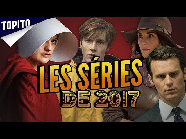 Topito top 9 des meilleures series de 2017  vous les avez toutes vues ?