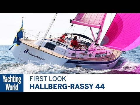 Hallberg-Rassy 44 | First Look | Yachting World