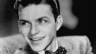 Frank Sinatra - East Of The Sun 1940