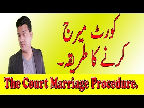 Court Marriage in Pakistan. Complete legal procedure and consequences.