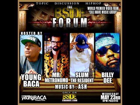 BSIDE FORUM ~ Mr. Metronomo ~ Slum the Resident ~ Billy Dee ~ 5/23/18