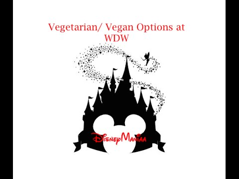 Vegetarian & Vegan @ Disney World
