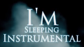 Cover images I'M SLEEPING - Instrumental / Karaoke Version!