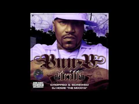 Bun B - Trill Recognize Trill (featuring Ludacris) [Chopped & Screwed by DJ Howie]