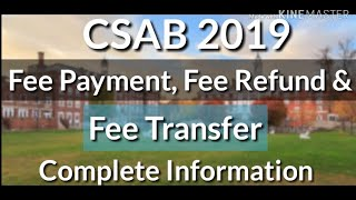 Fee Payment, Fee Refund and Fee Transfer of CSAB Counselling 2019