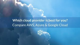 Video AWS, Google Cloud, and Azure Compared in Under 5 Minutes download MP3, 3GP, MP4, WEBM, AVI, FLV Agustus 2018