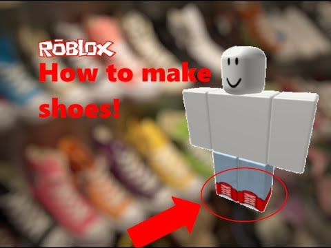 How to make shoes on roblox | xZlatica RBLX - YouTube