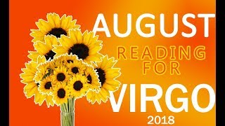 VIRGO AUGUST 2018 - Psychic Tarot Reading - Tomes and Tarot