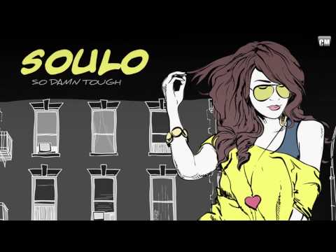 Soulo - So Damn Tough [Clubmasters Records]