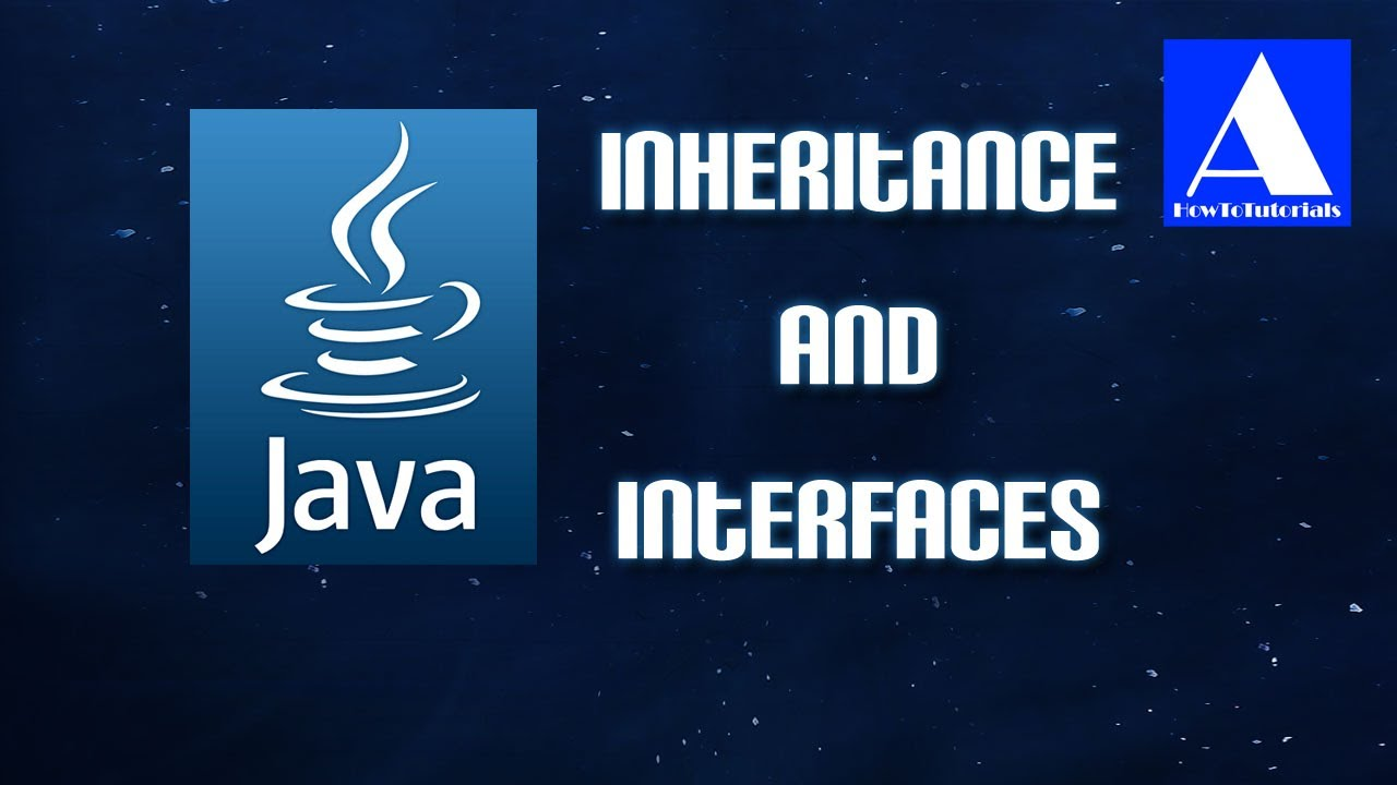 Java tutorial inheritance and interfaces youtube java tutorial inheritance and interfaces baditri Image collections