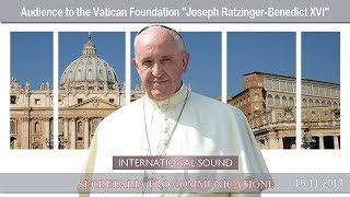 2017.11.18 - Audience to the Vatican Foundation